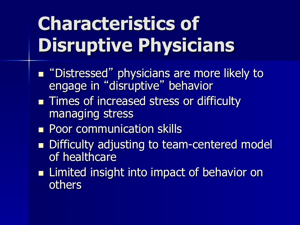 Ethics: Physician Impairment and Unprofessional/Inappropriate