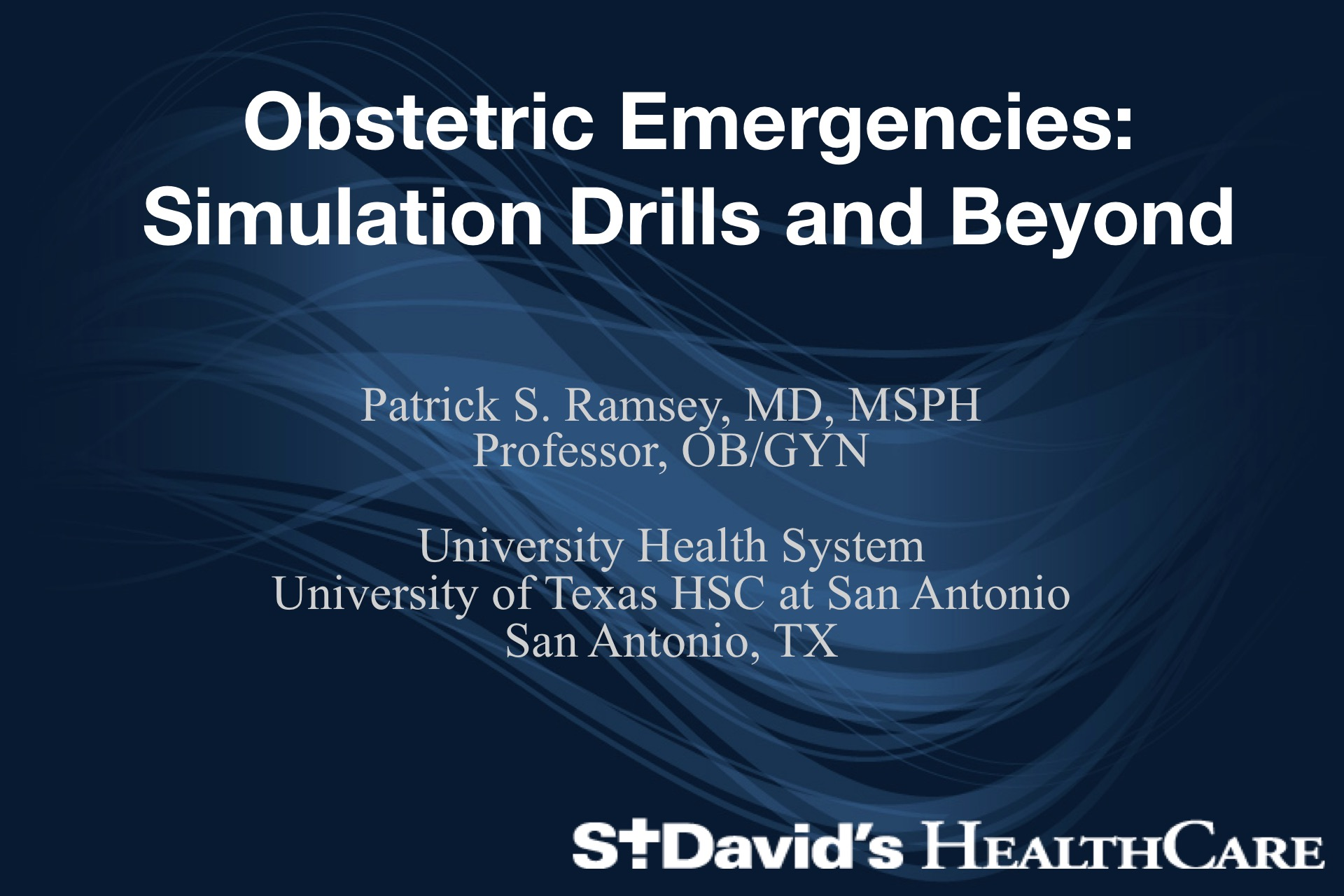 Obstetric Emergencies: Simulation Drills and Beyond
