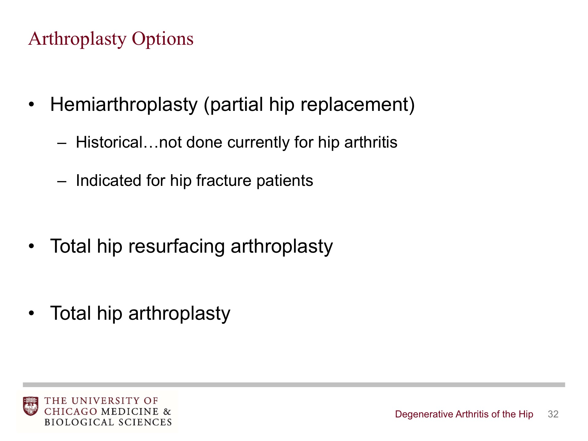 Degenerative Arthritis of the Hip - BroadcastMed