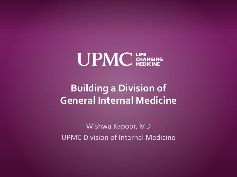 Building a Division of General Internal Medicine | UPMC