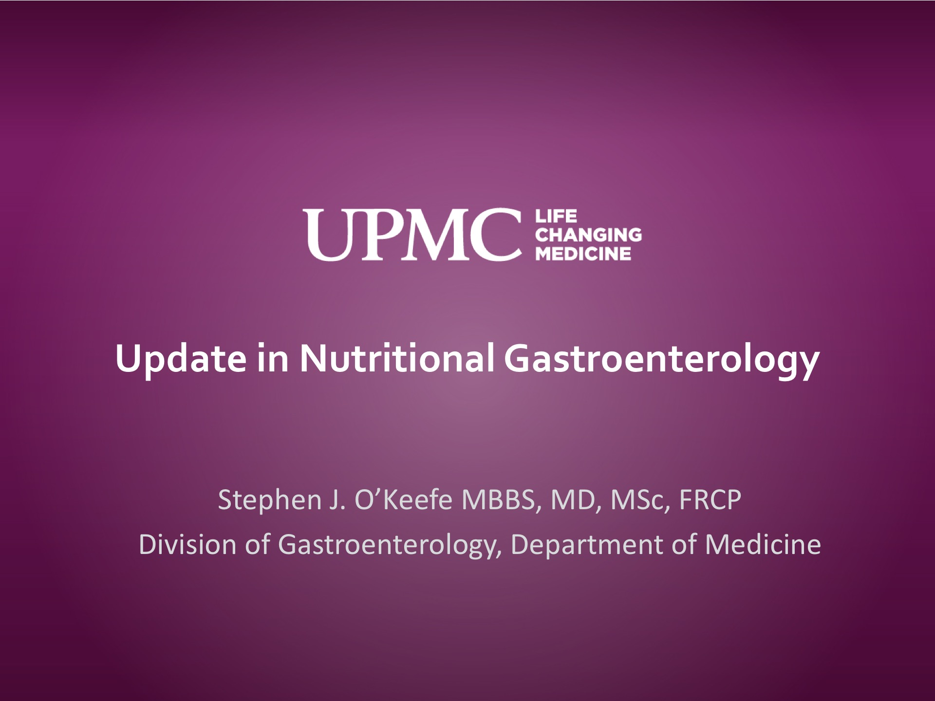 Update in Nutritional Gastroenterology (State of the Art Lecture) | UPMC