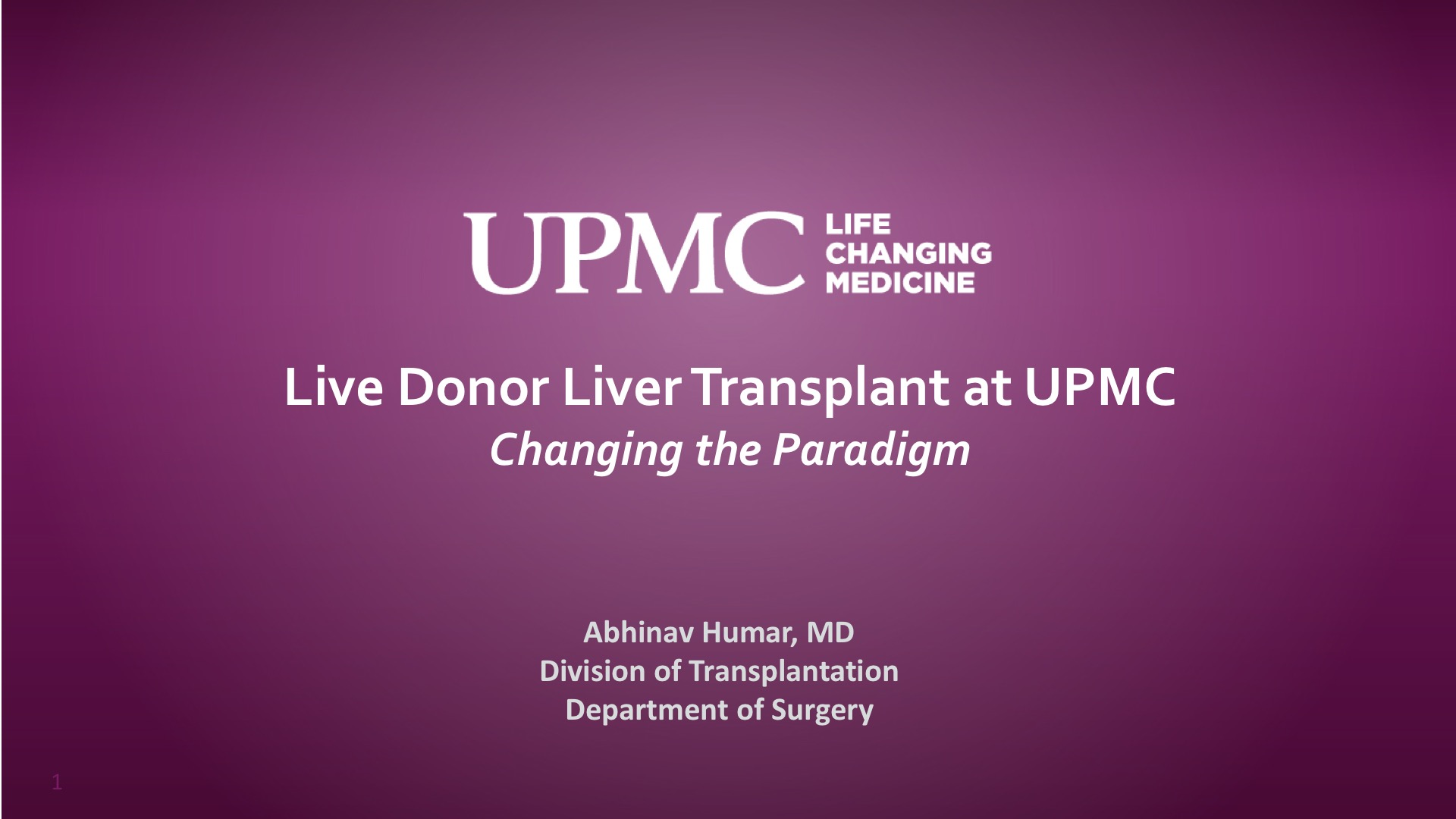 Live Donor Liver Transplant at UPMC Changing the Paradigm | UPMC
