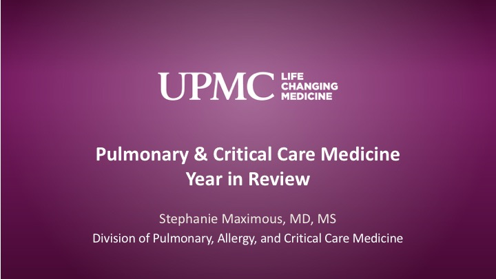 Pulmonary & Critical Care Medicine: Year in Review | UPMC