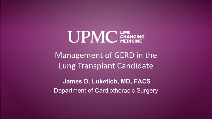 Management of GERD in the Lung Transplant Candidate   UPMC