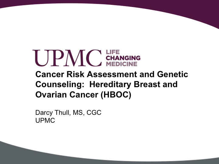 Cancer Risk Assessment And Genetic Counseling Hereditary Breast And Ovarian Cancer Hboc Upmc