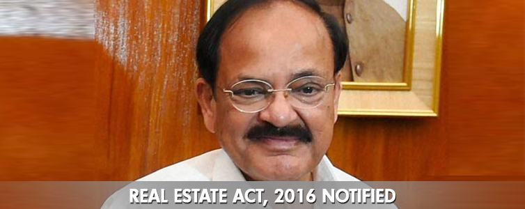 The Real Estate Regulator Bill (RERA) came into force on May 1st, 2016. In picture: Venkaiah Naidu, Union Minister for Housing and Urban Development