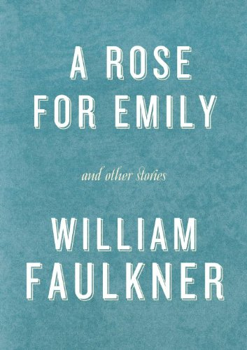 an analysis of the shocking ending of william faulkners short story a rose for emily A rose for emily and other stories has 26,195 ratings and 658 reviews tadiana night owl☽ said: if you've never read anything by william faulkner, read.