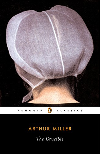 the human nature of pinpointing the crucible by arthur miller