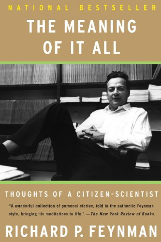 the value of science richard feynman thesis If physics is the underlying 'melody' of science, then dr feynman is its simulating physics with computers richard p quantum analog of church-turing thesis.