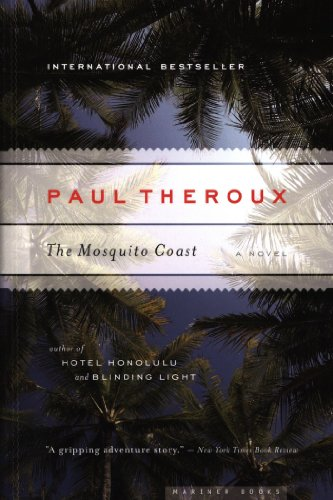 a literary analysis of mosquito coast by paul theroux