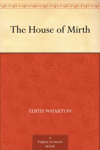 an analysis of the book the house of mirth by edith wharton