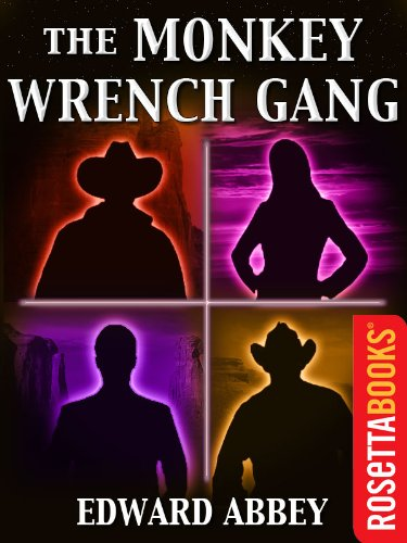 an analysis of the characters in the monkey wrench gang a novel by edward abbey Edward abbey: edward abbey was one so compelling has this fictional scenario proven that many have read the monkey wrench gang less as a novel than as a terrorist.