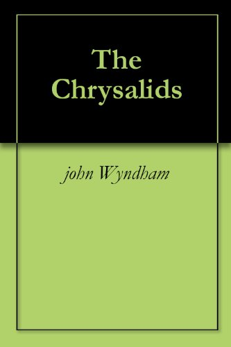 a personal outlook on the chrysalids by john wyndham Title: the chrysalids john wyndham author: jenna last modified by: jenna created date: 9/28/2010 1:12:52 am document presentation format: on-screen show (4:3.