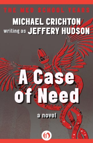 an analysis of the novel a case of need by michael crichton
