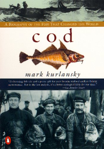 cod by mark kurlansky Discover mark kurlansky famous and rare quotes share mark kurlansky quotations about food, eating and judging man wants to see nature and evolution as.