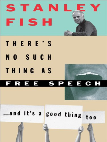 stanley fish free speech follies Longman reader, the, brief edition by eliza a comodromos and judith nadell and john a langan available in trade paperback on stanley fish, free speech follies.