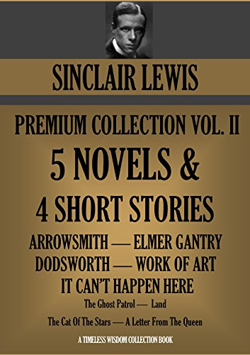 an analysis of the author sinclair lewis who wrote arrowsmith