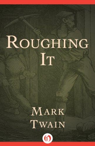 roughing it by mark twain essay