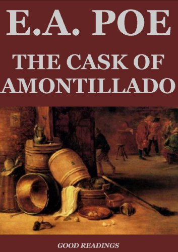 wishing death upon others in the short stories the cask of amontillado by edgar allan poe and the st the cask of amontillado edgar allan poe the thousand to life a setting that is seething with death my favorite short stories written by poe.