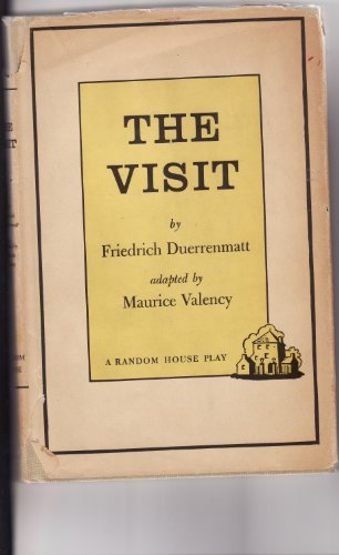 the importance of the villain character of claire zachanassian in the play the visit by friedrich du The visit cast list standby for claire zachanassian donna mckechnie creative music and lyrics john kander and fred ebb book terrence mcnally original play.