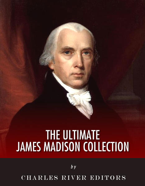 president james madison James madison (march 16, 1751 – june 28, 1836) was one of the principal framers of the us constitution, a virginia representative to congress, secretary of state in the administration of thomas jefferson, and fourth president of the united states sometimes called the father of the constitution.