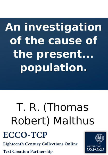 """malthus an essay on the principle of population review Category: essays research papers title: thomas robert malthus work an essay on the principle of population as it a critical review """"where."""