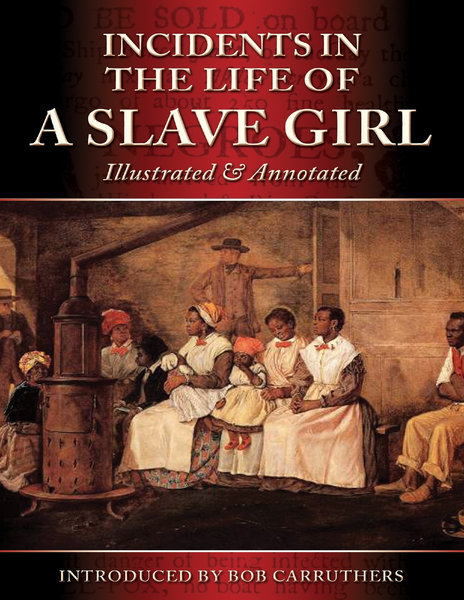a literary analysis of the incidents in the life of a slave girl by harriet jacobs
