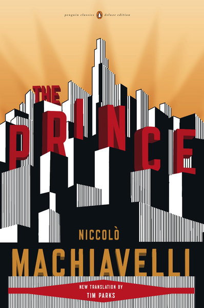 the important methods to maintain power in the prince a book by niccolo machiavelli