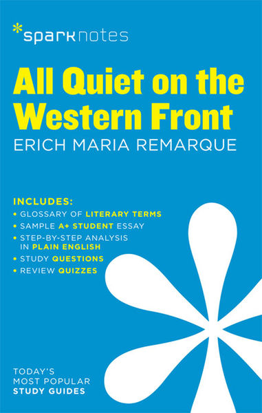 a literary analysis of all quiet on the western front by erich maria remarkque
