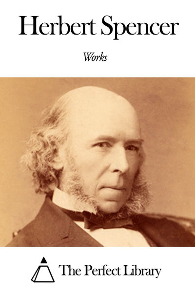 herbert spencers essay The free science research paper (liberalism herbert spencer essay) presented on this page should not be viewed as a sample of our on-line writing service.