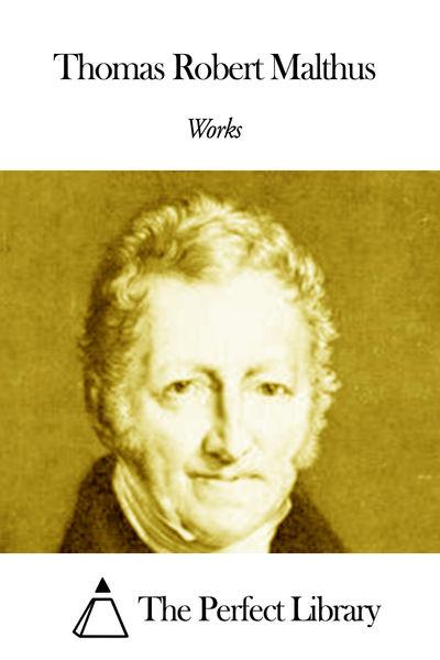 the life and accomplishments of thomas robert malthus