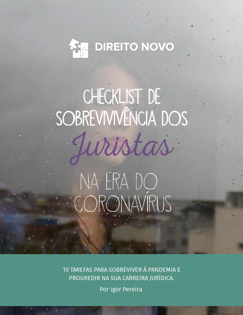 Checklist de Sobrevivência para Juristas na Era do Coronavírus