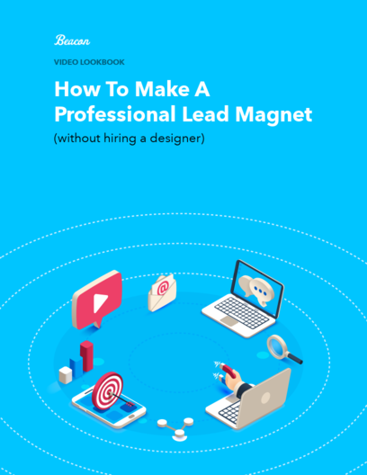 How To Make A Professional Lead Magnet