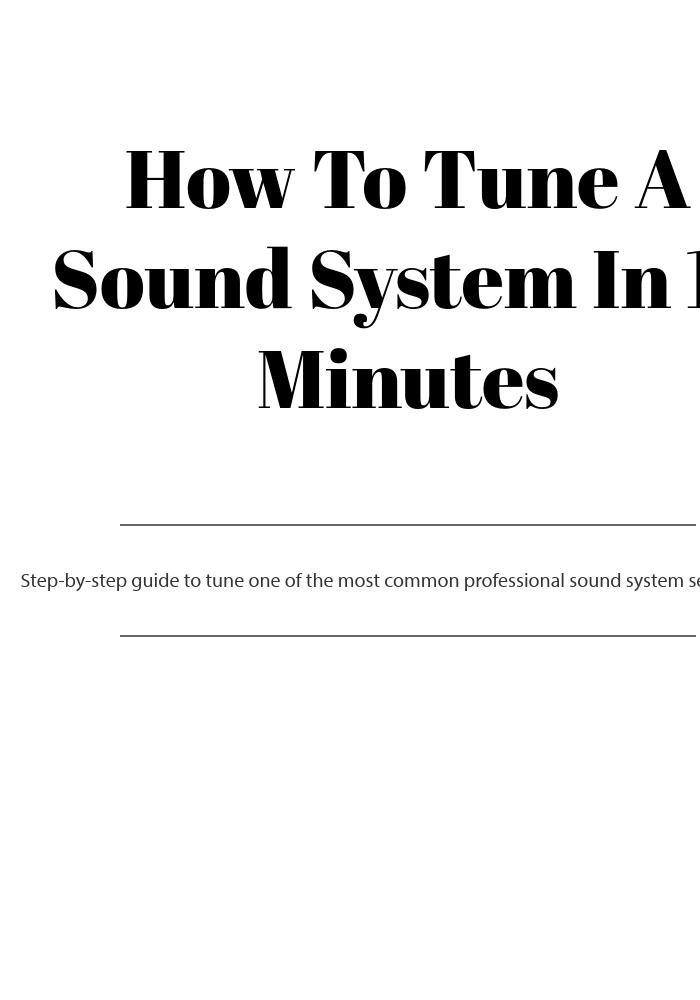 professional sound system setup in 15 minutes rh sounddesignlive com