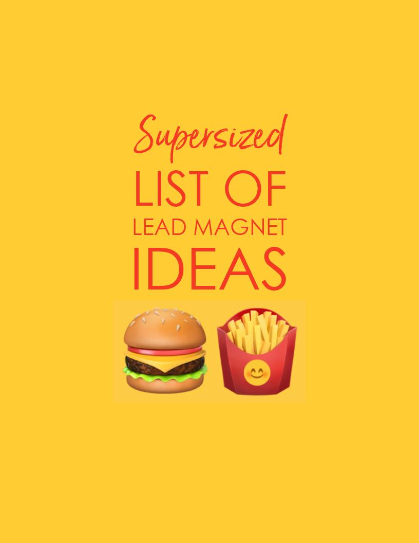 Supersized List of Lead Magnet Ideas