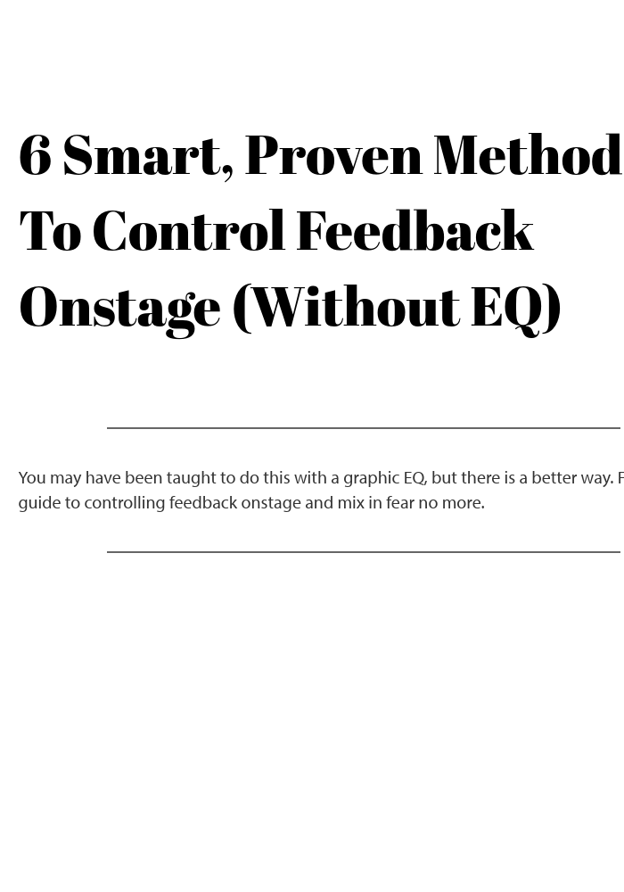 How To Control Feedback In Live Sound