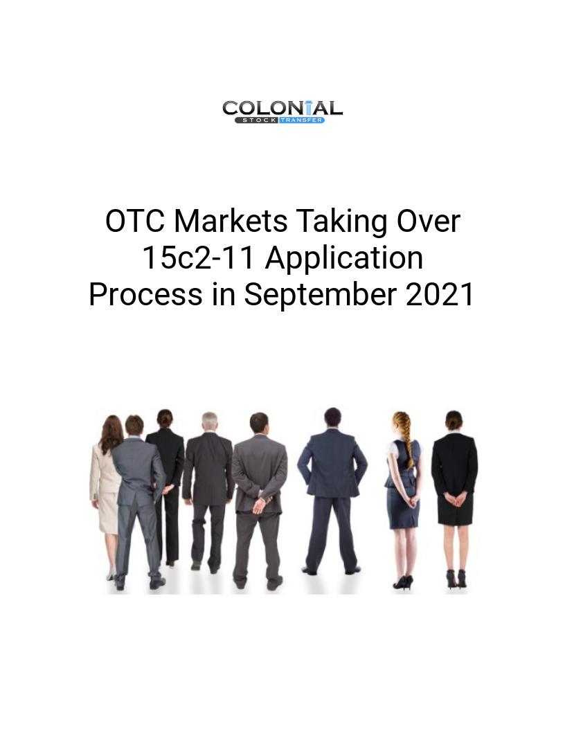 OTC Markets Taking Over 15c2-11 Application Process