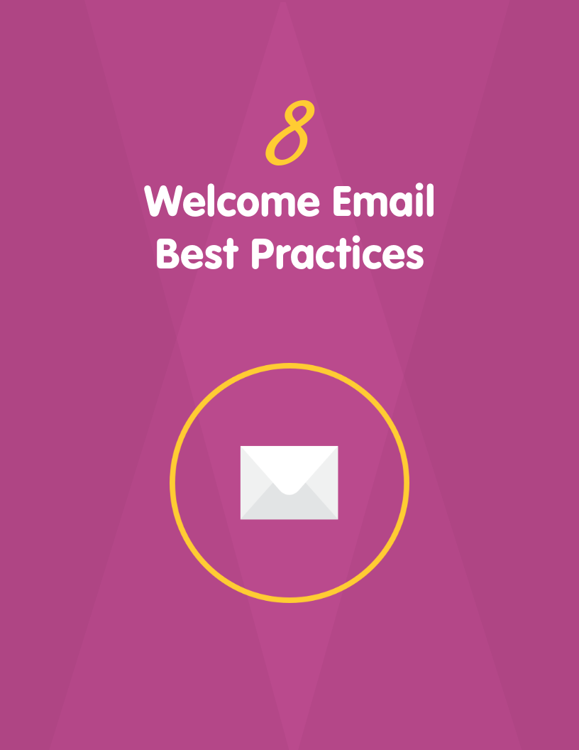8 Welcome Email Best Practices