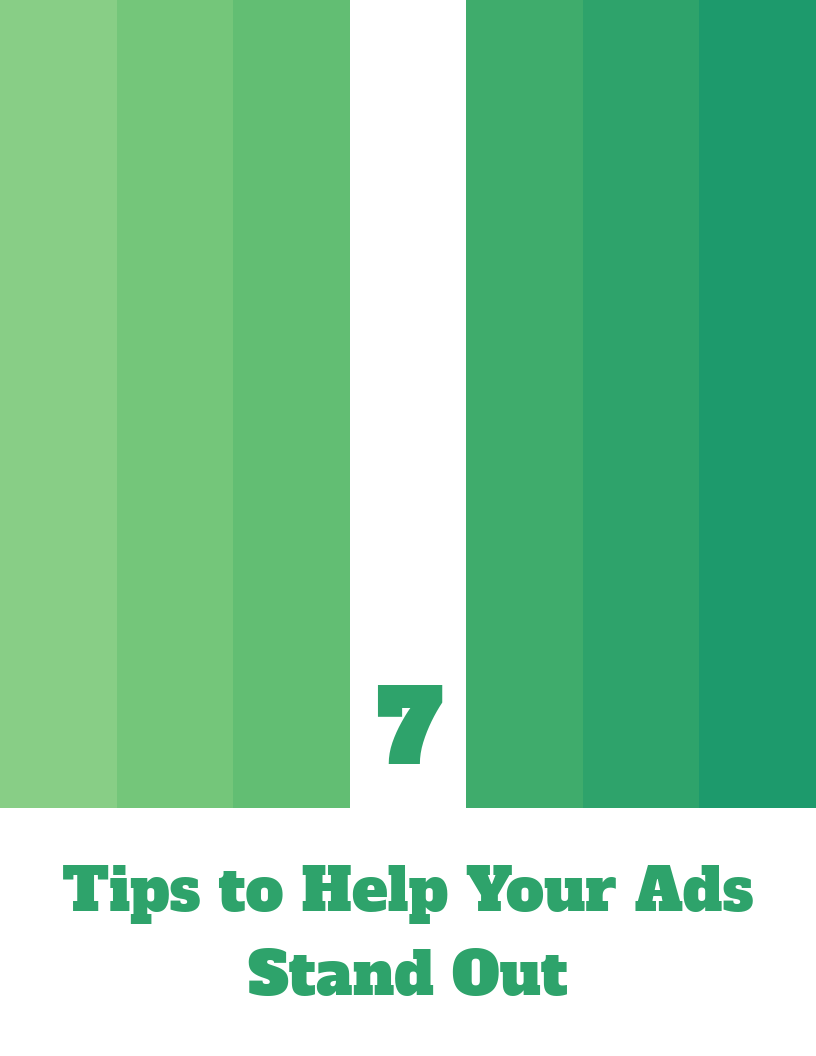 7 Tips to Help Your Ads Stand Out