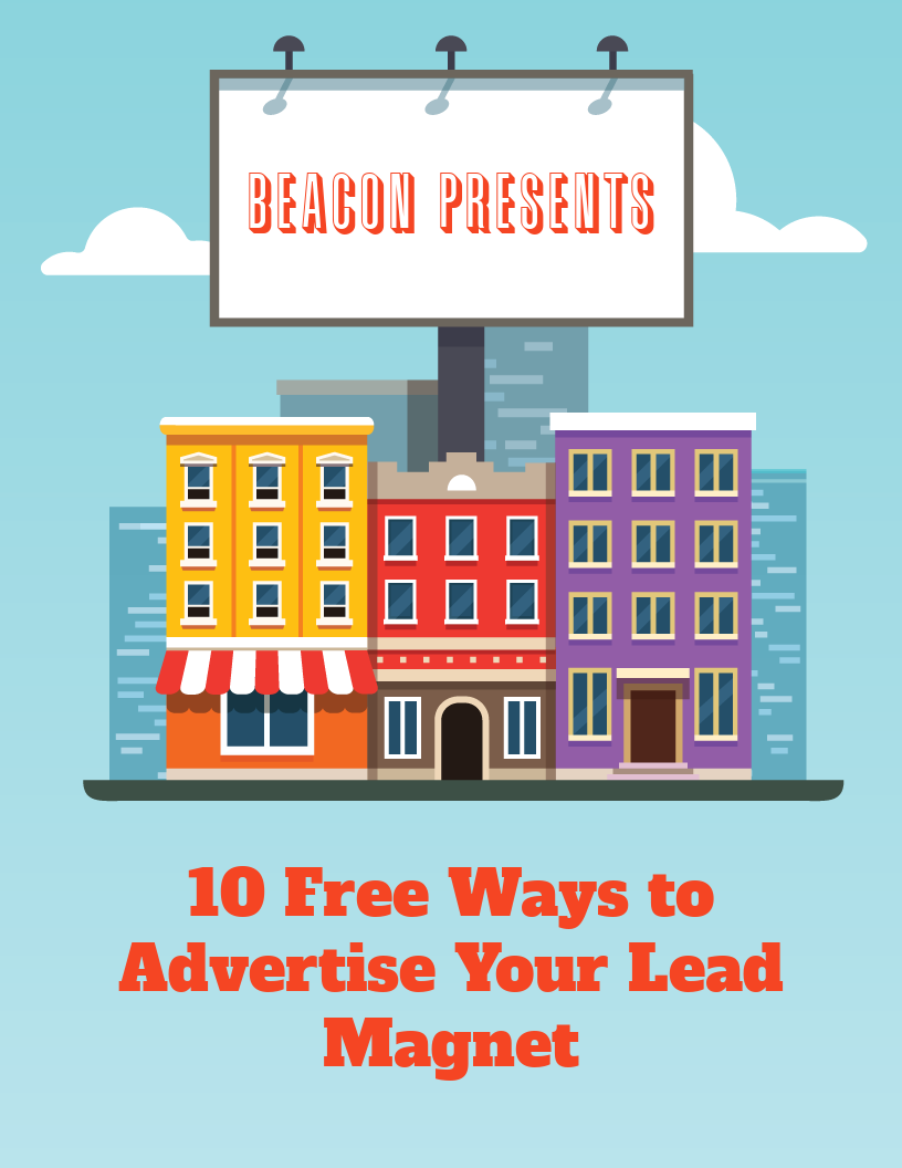 10 Free Ways to Advertise Your Lead Magnet