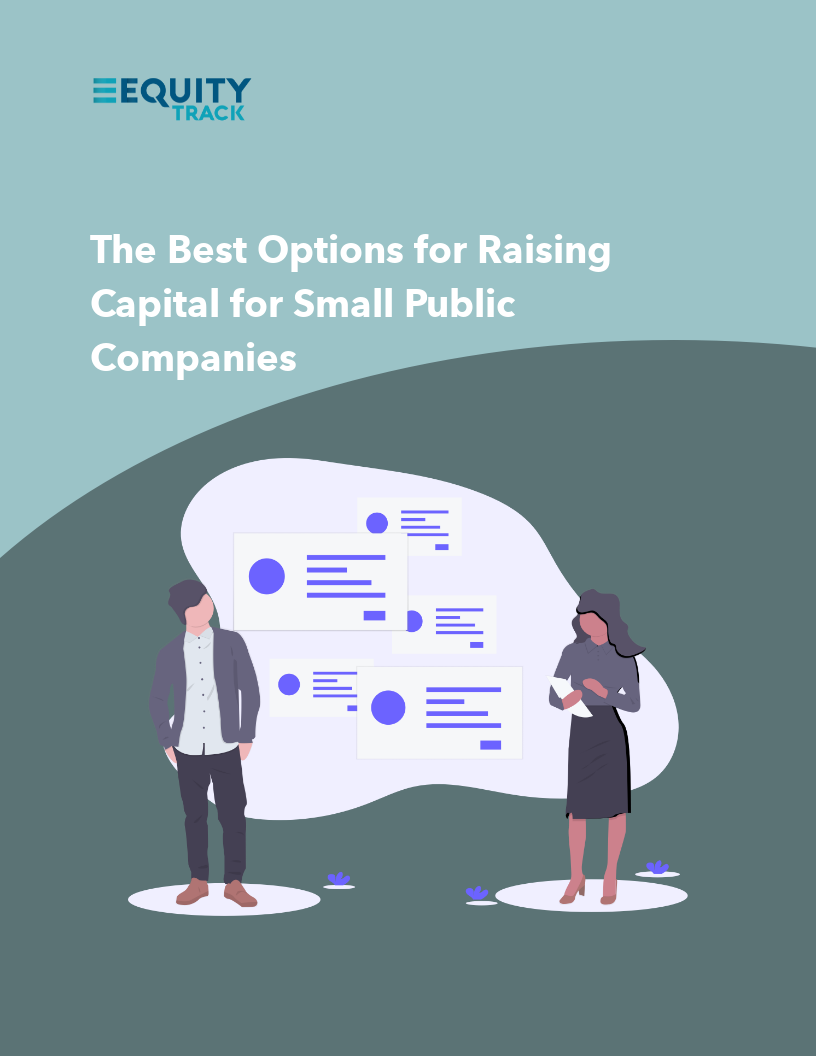 Guide for the Best Options for Raising Capital for Small Public Companies