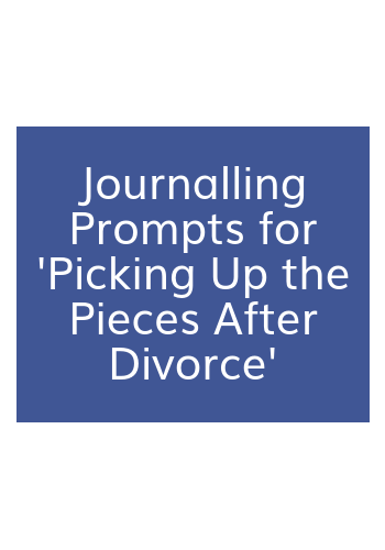 Picking up the pieces after divorce