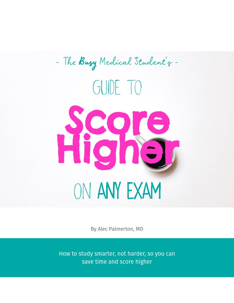 Yousmle | The Busy Med Student's Guide to Score Higher on ANY Exam