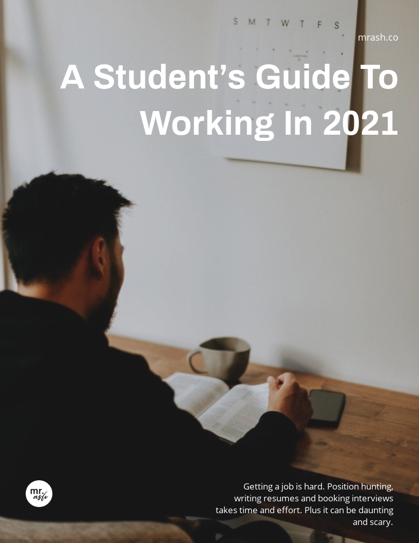 A Student's Guide To Working in 2021