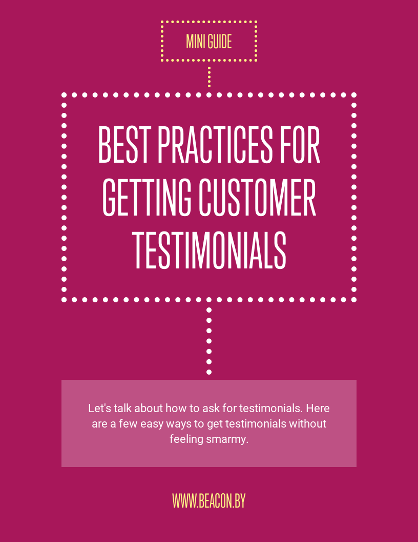 Best Practices for  Getting Customer Testimonials