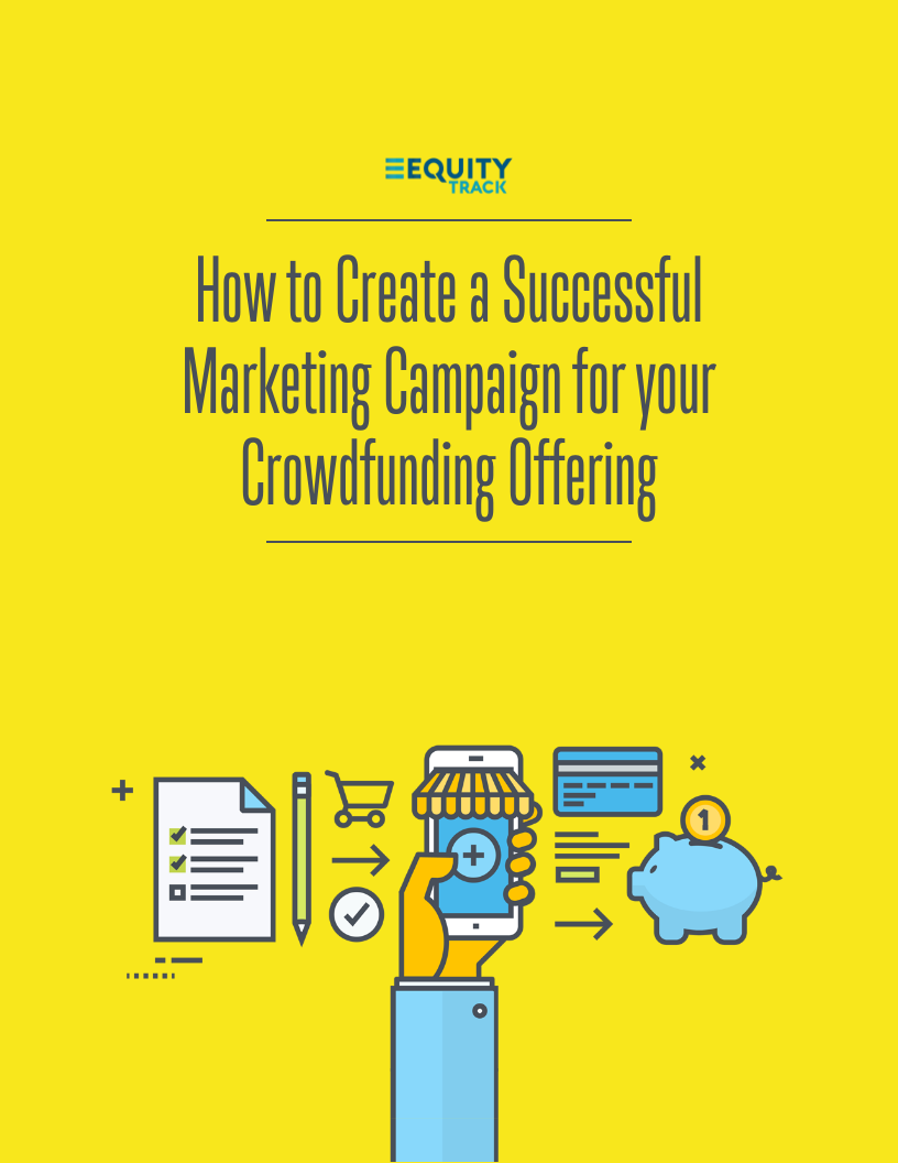How to Create a Successful Marketing Campaign for your Crowdfunding Offering