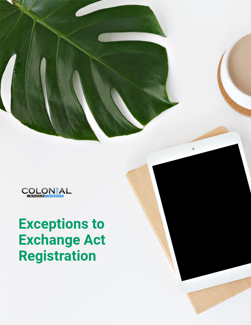 Guide to Utilizing Exceptions to Exchange Act Registration