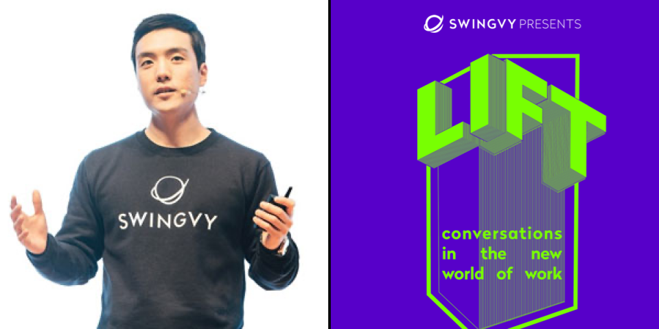Samsung-backed Swingvy to host LIFT  — A conference focused on creating better workplaces.