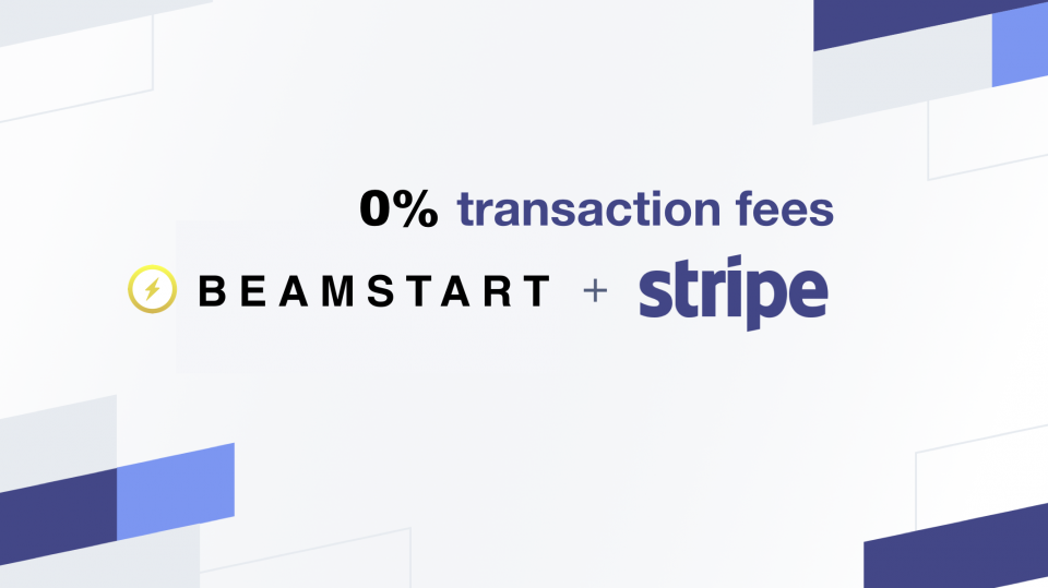 Members can now receive 0% transaction fees when processing payments with Stripe | BEAMSTART News