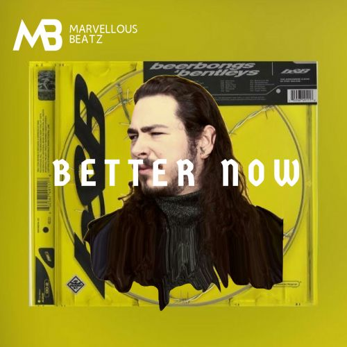 Download Mp3 Post Malone Better Now: Better Now (Post Malone X G-Eazy Type Beat) By Marvellous